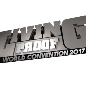 Living Proof World Convention 2017